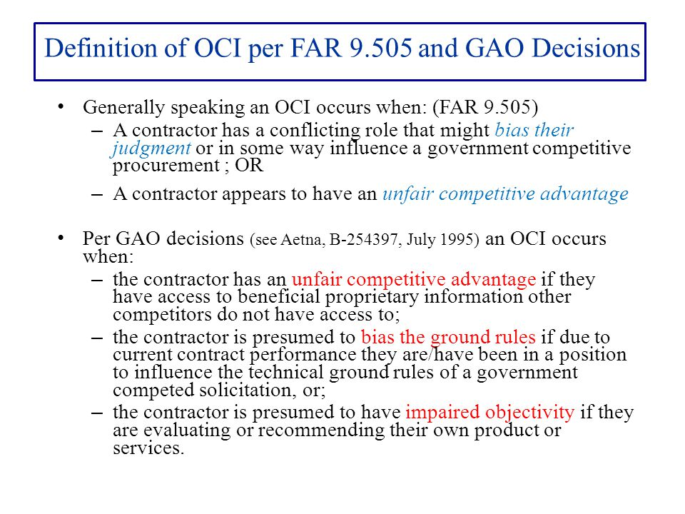 Definition of OCI per FAR 9.505 and GAO Decisions