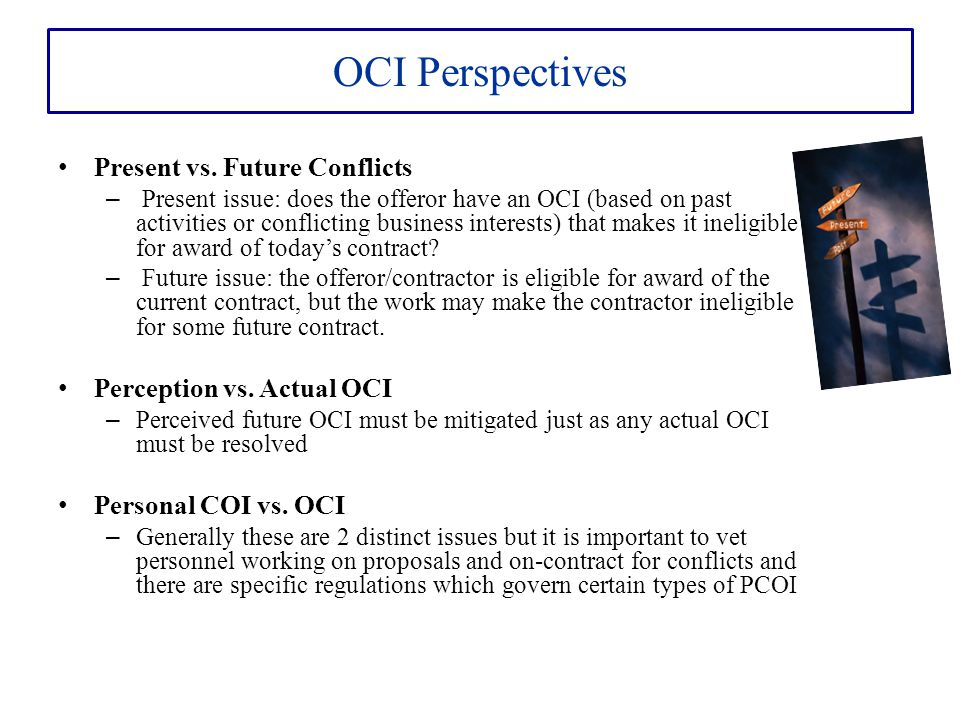 OCI Perspectives Present vs. Future Conflicts