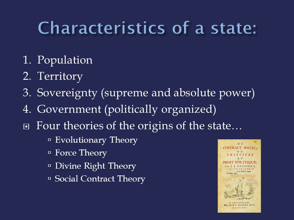 Characteristics of a state: