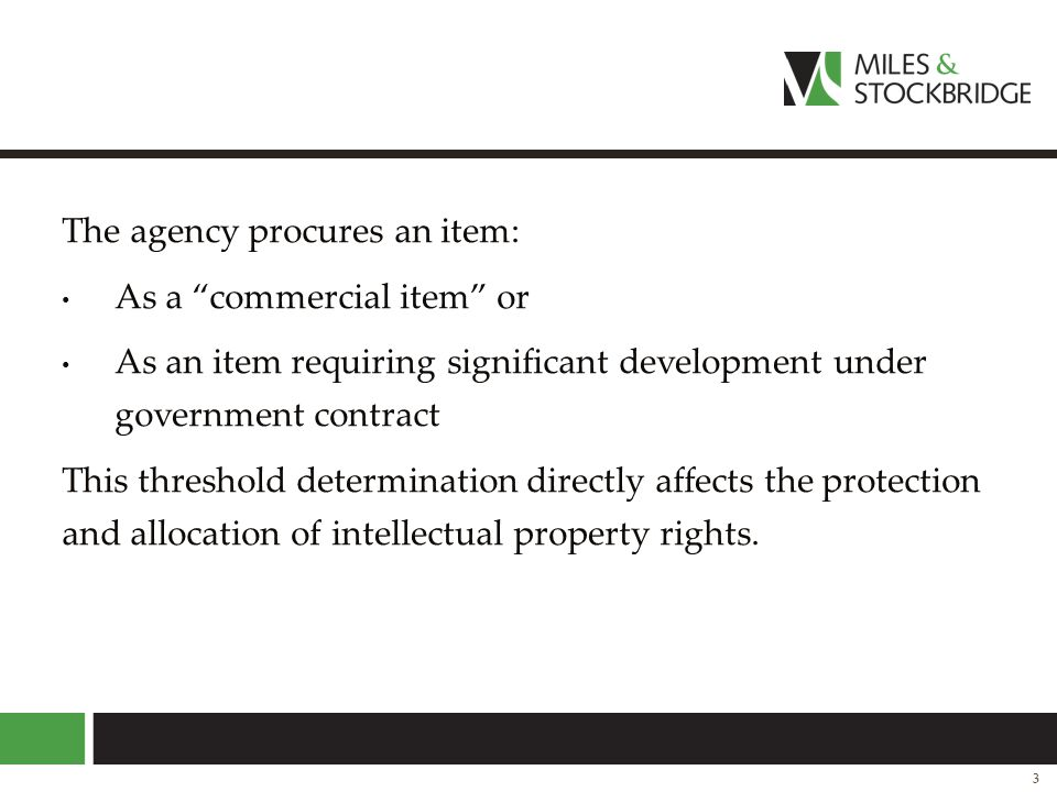 The agency procures an item: