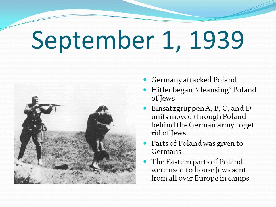 September 1, 1939 Germany attacked Poland