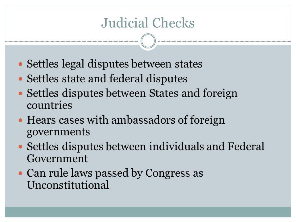 Judicial Checks Settles legal disputes between states