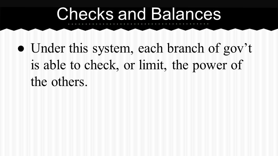 Partner Questions What is checks and balances