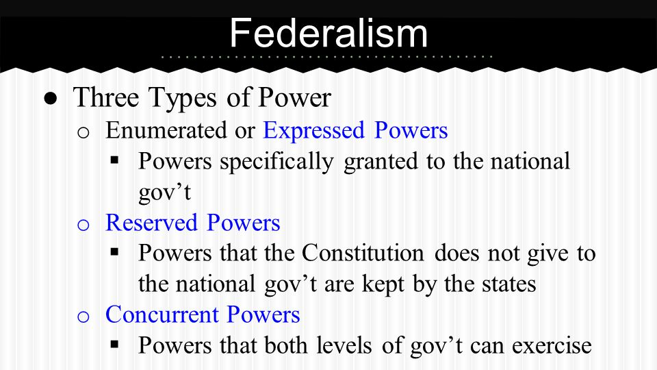 Federalism Expressed Powers (National Gov't)