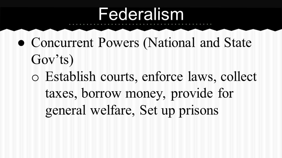 Partner Questions What is federalism What is expressed powers