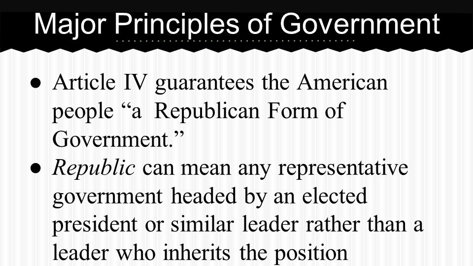 Major Principles of Government