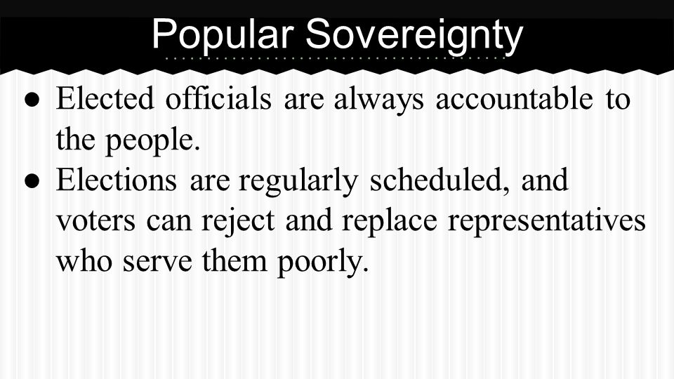 Partner Questions What is popular sovereignty