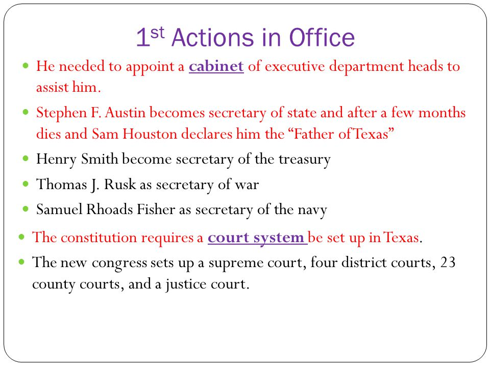 1st Actions in Office He needed to appoint a cabinet of executive department heads to assist him.