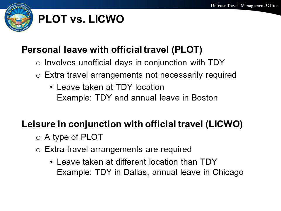 PLOT vs. LICWO Personal leave with official travel (PLOT)