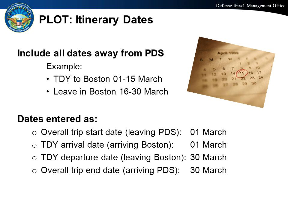 PLOT: Itinerary Dates Include all dates away from PDS