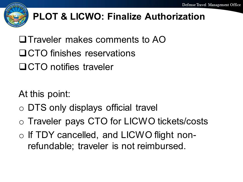 PLOT & LICWO: Finalize Authorization