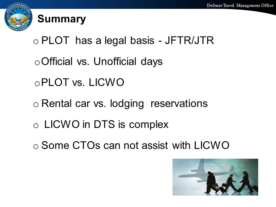 PLOT has a legal basis - JFTR/JTR Official vs. Unofficial days