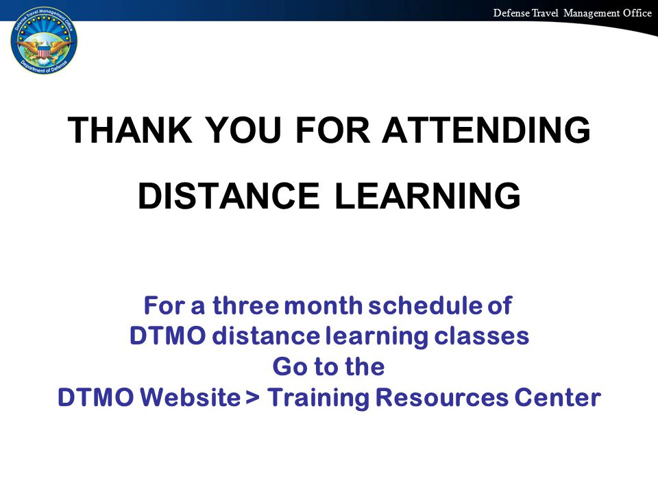 THANK YOU FOR ATTENDING DISTANCE LEARNING