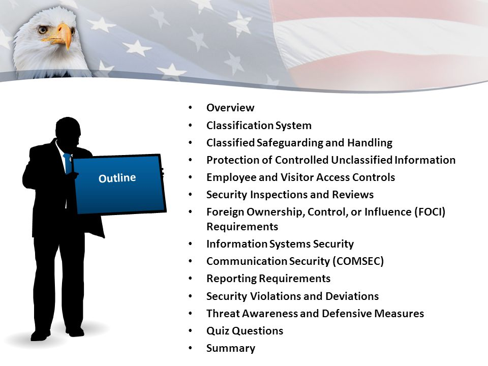 Overview Classification System. Classified Safeguarding and Handling. Protection of Controlled Unclassified Information.