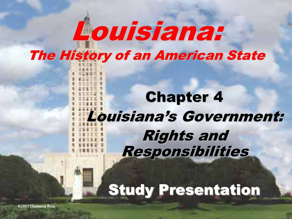 Chapter 4: Louisiana's Government: Rights and Responsibilities