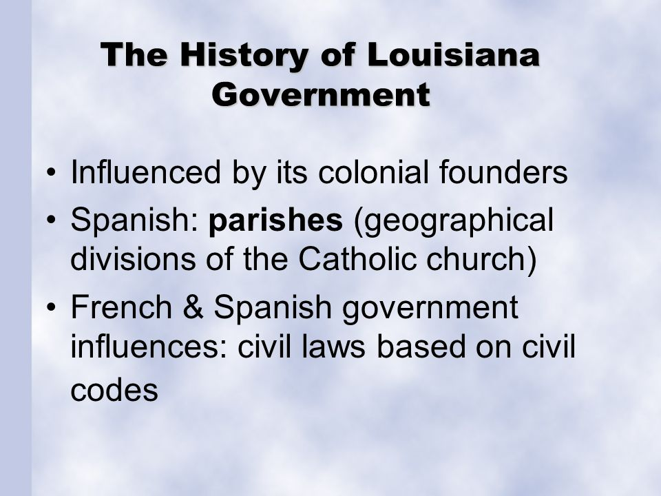 The History of Louisiana Government