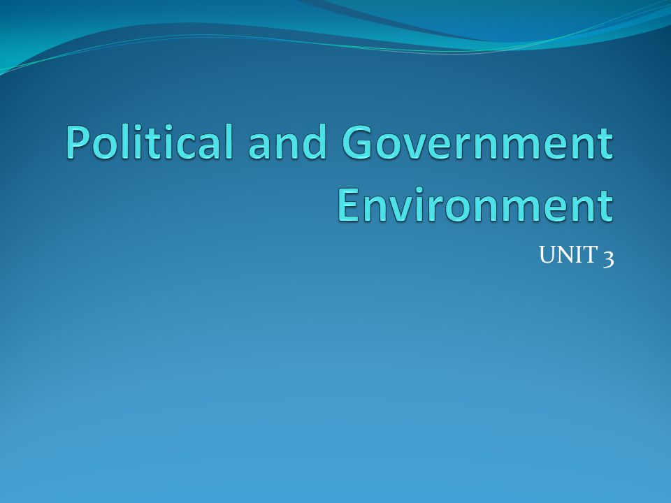 Political and Government Environment