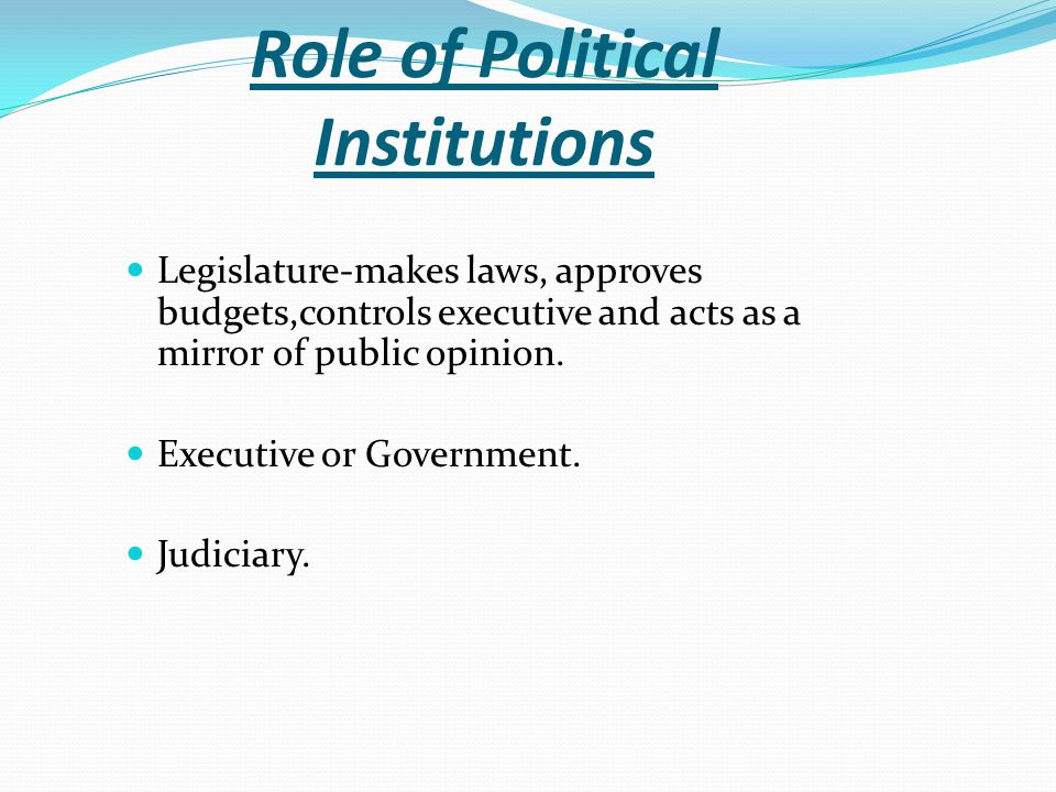 Role of Political Institutions