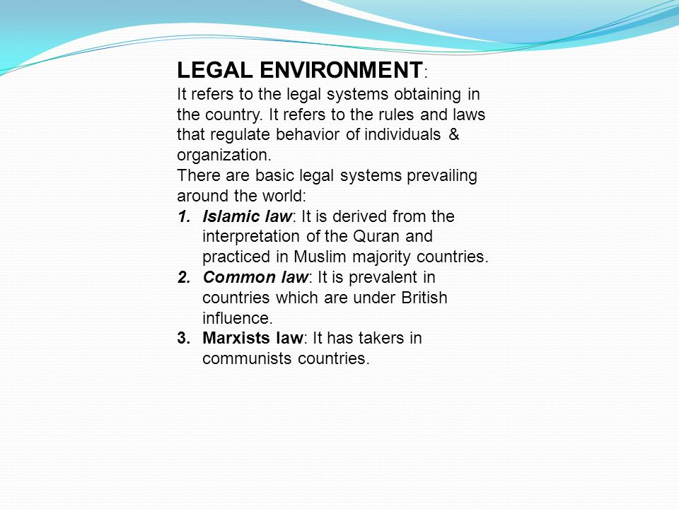 LEGAL ENVIRONMENT: