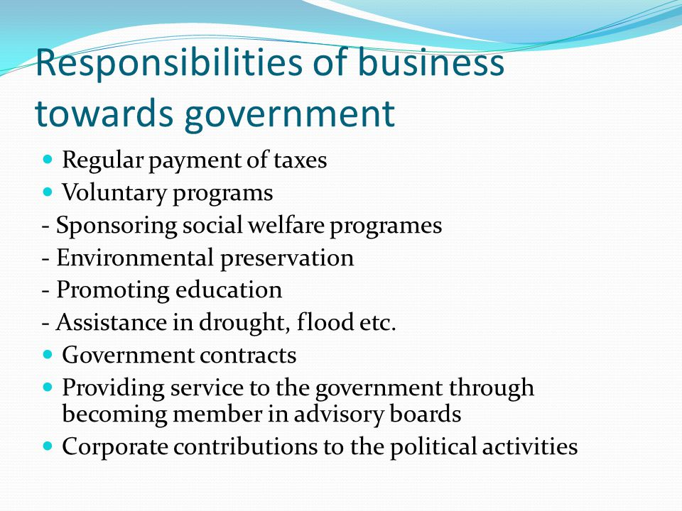 Responsibilities of business towards government