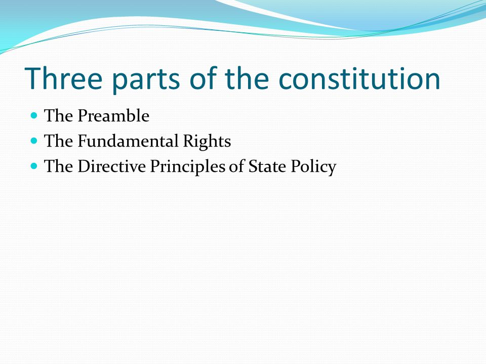 Three parts of the constitution
