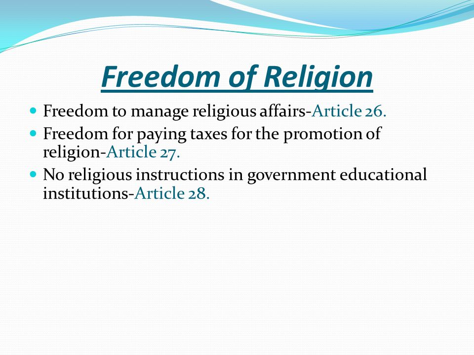 Freedom of Religion Freedom to manage religious affairs-Article 26.
