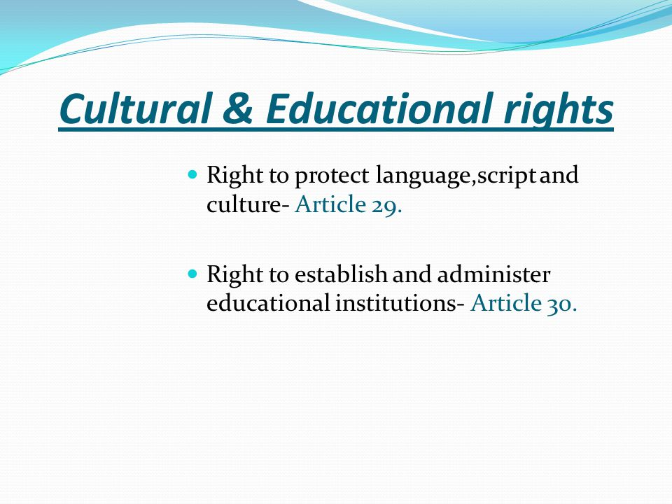 Cultural & Educational rights