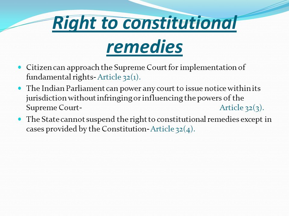 Right to constitutional remedies