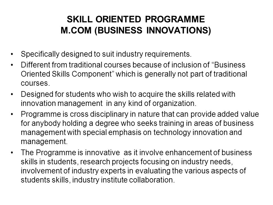 SKILL ORIENTED PROGRAMME M.COM (BUSINESS INNOVATIONS)