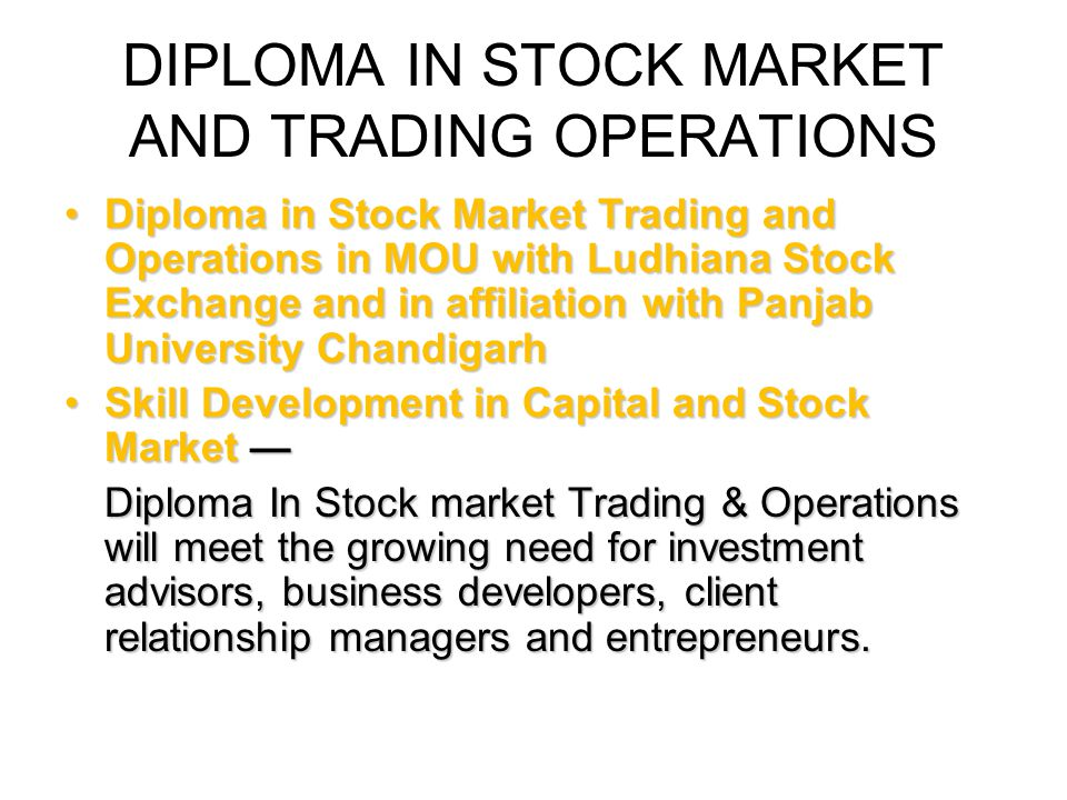 DIPLOMA IN STOCK MARKET AND TRADING OPERATIONS
