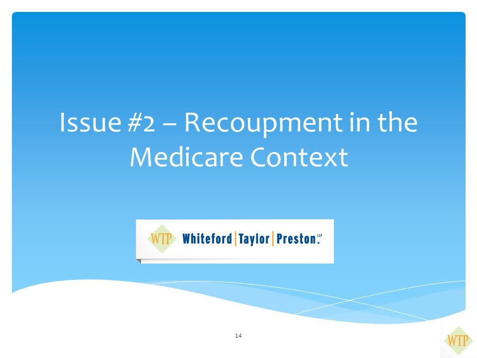 Issue #2 – Recoupment in the Medicare Context