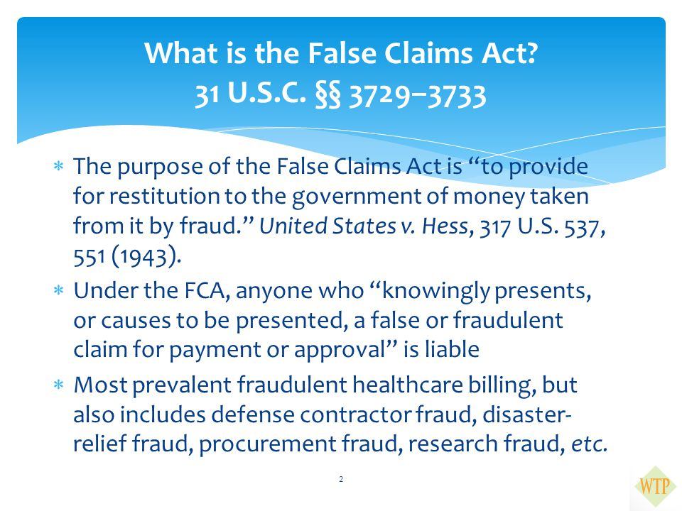 What is the False Claims Act 31 U.S.C. §§ 3729–3733