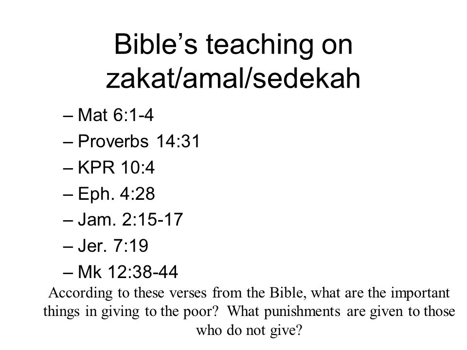 Bible's teaching on zakat/amal/sedekah