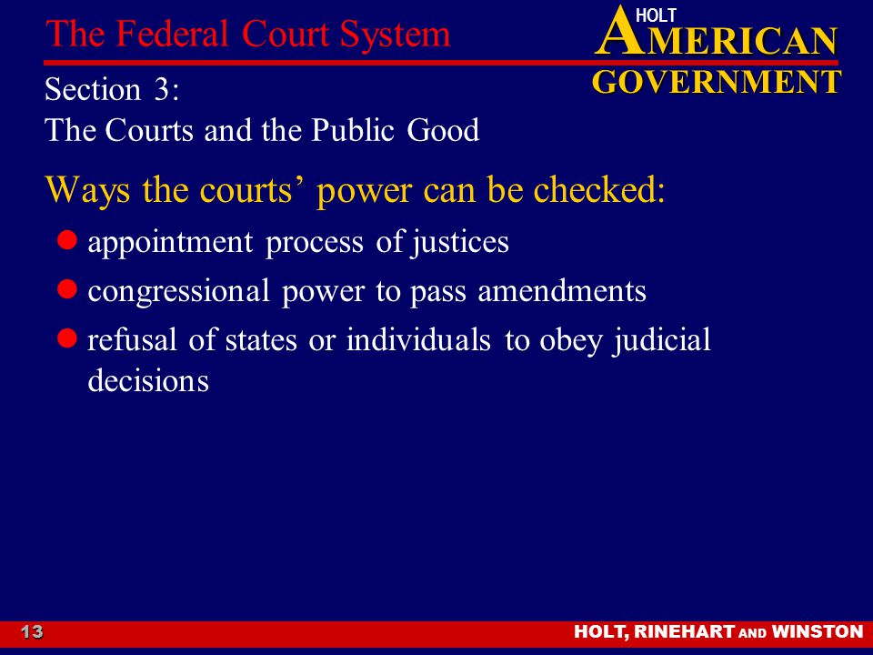 Section 3: The Courts and the Public Good