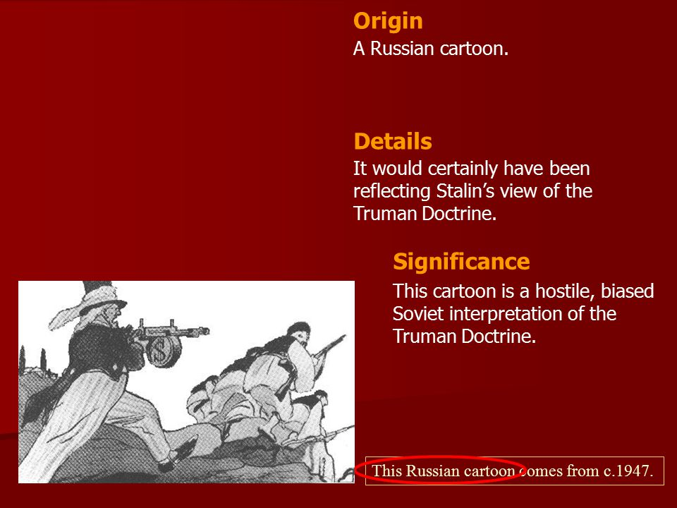 Origin Details Significance A Russian cartoon.