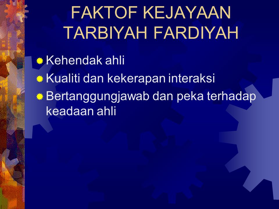 FAKTOF KEJAYAAN TARBIYAH FARDIYAH