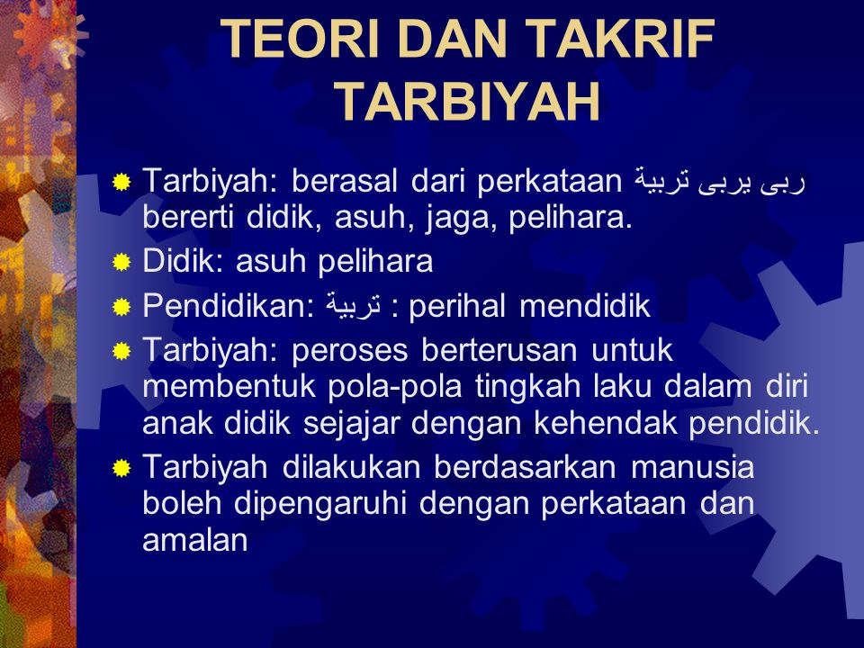 TEORI DAN TAKRIF TARBIYAH