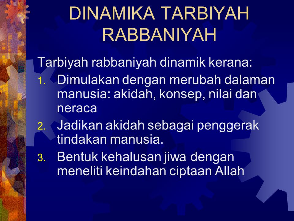 DINAMIKA TARBIYAH RABBANIYAH