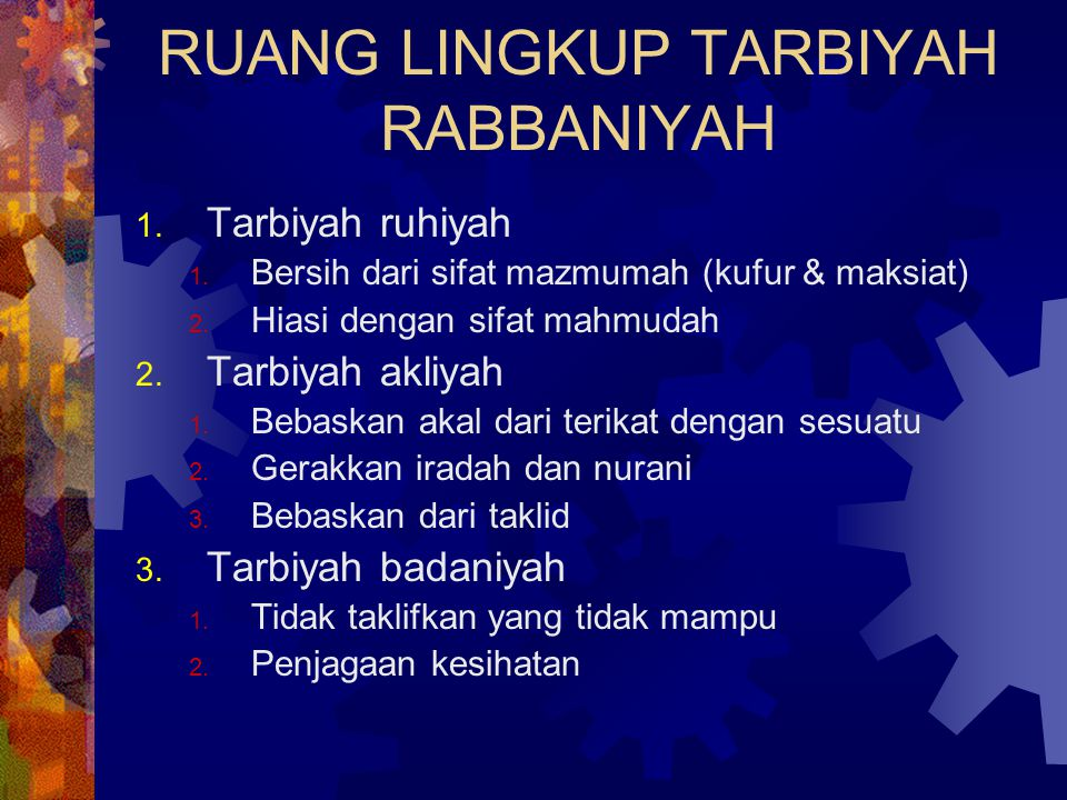 RUANG LINGKUP TARBIYAH RABBANIYAH