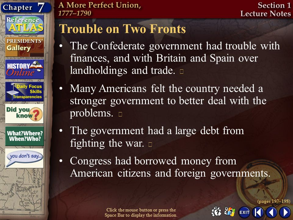 Trouble on Two Fronts The Confederate government had trouble with finances, and with Britain and Spain over landholdings and trade. 