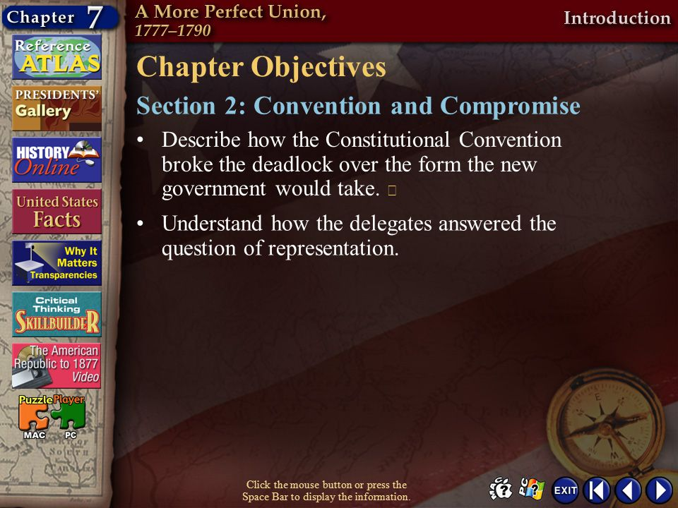 Chapter Objectives Section 2: Convention and Compromise