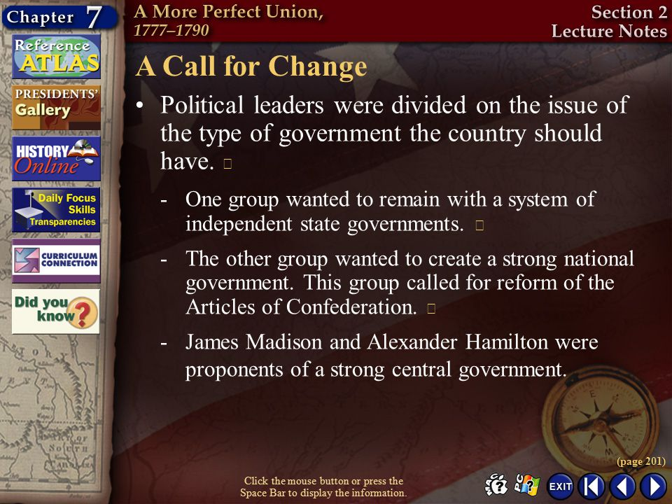 A Call for Change Political leaders were divided on the issue of the type of government the country should have. 