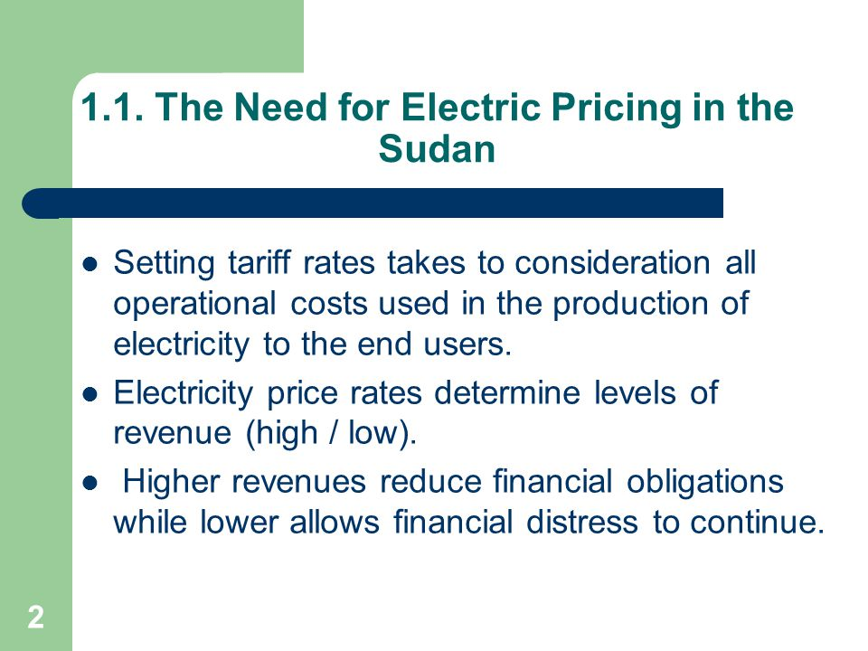 1.1. The Need for Electric Pricing in the Sudan