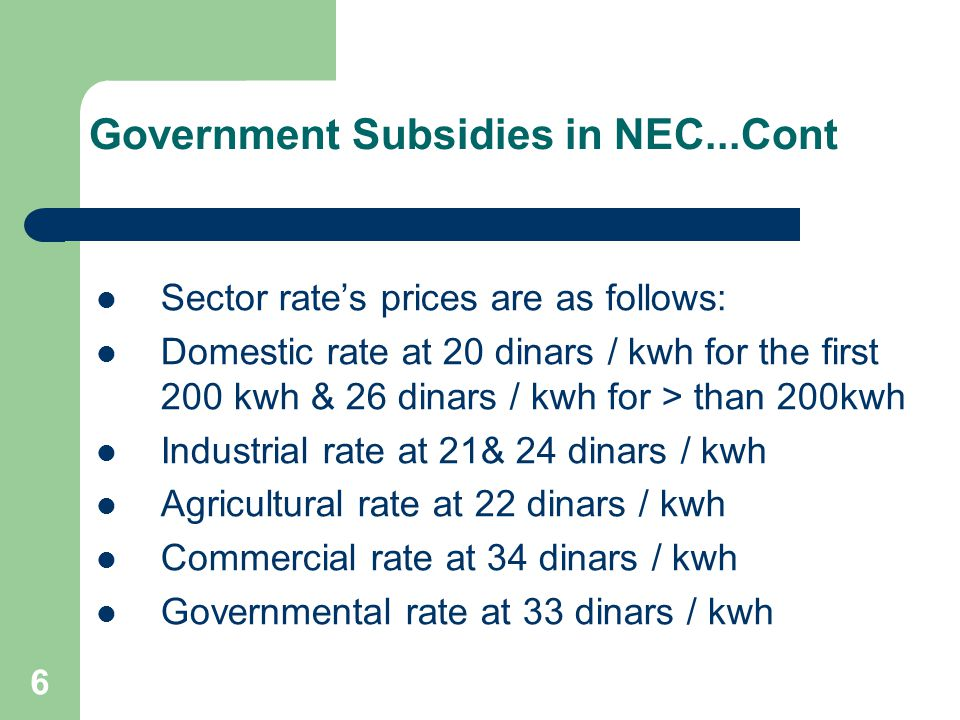 Government Subsidies in NEC...Cont
