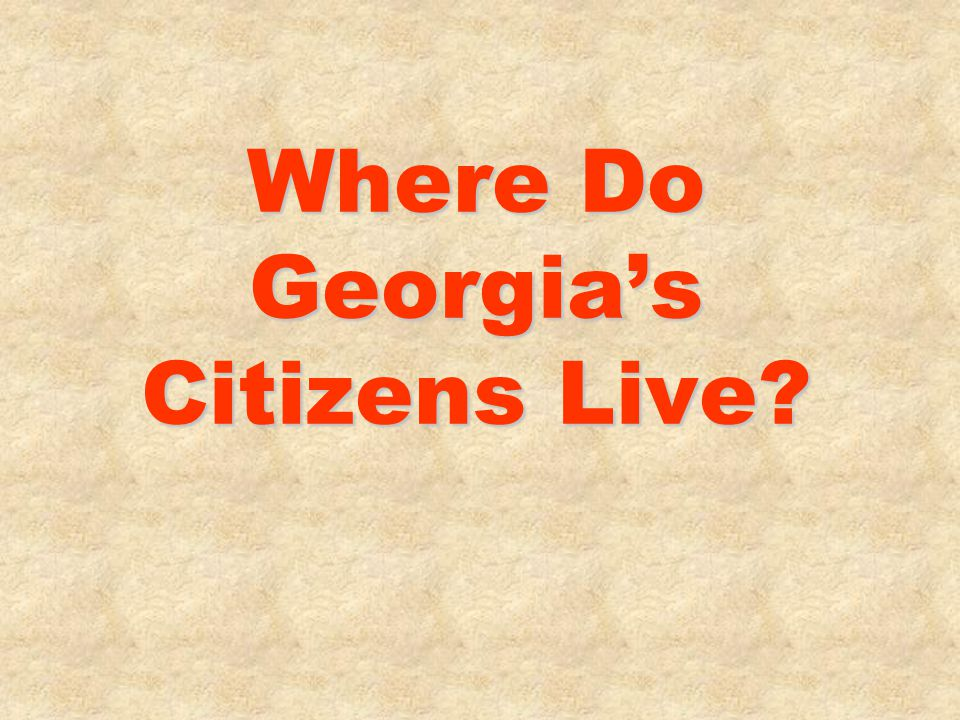 Where Do Georgia's Citizens Live