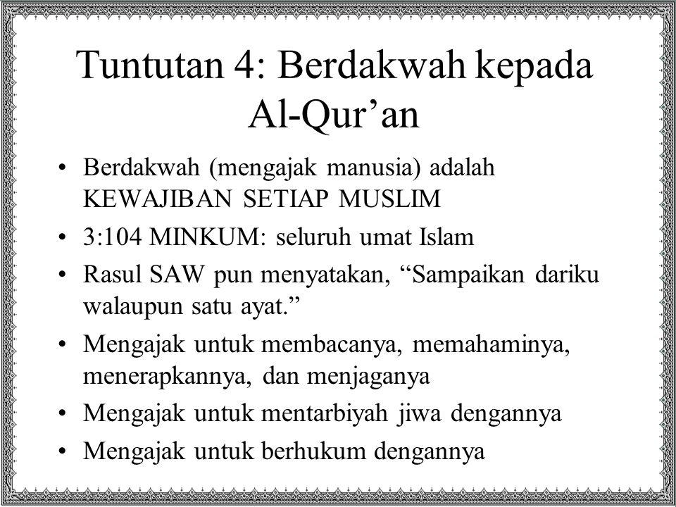 Tuntutan 4: Berdakwah kepada Al-Qur'an