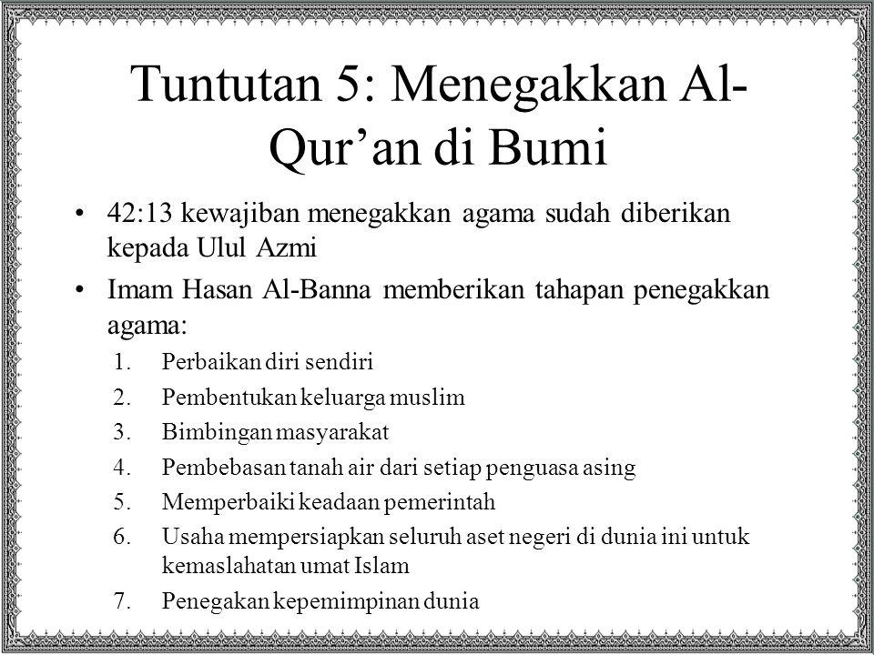 Tuntutan 5: Menegakkan Al-Qur'an di Bumi