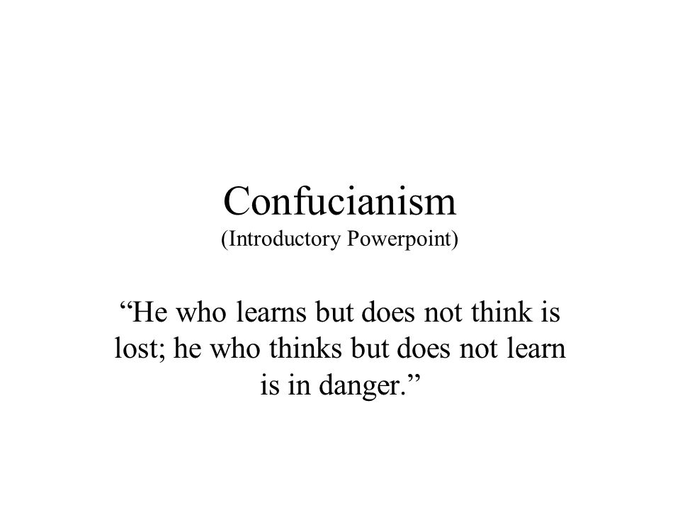 Confucianism (Introductory Powerpoint)