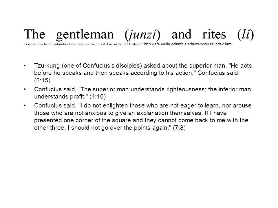 The gentleman (junzi) and rites (li) Translations from Columbia Univ