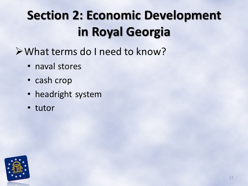 Section 2: Economic Development in Royal Georgia